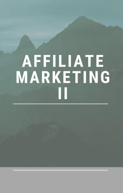 Affiliate-Marketing für Einsteiger II
